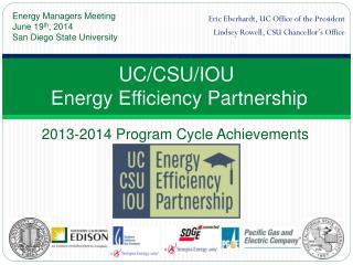 UC/CSU/IOU  Energy Efficiency Partnership