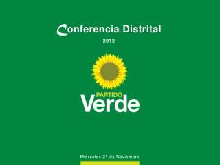 C onferencia Distrital 2012
