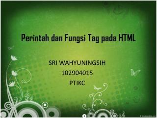 Perintah dan Fungsi Tag pada HTML