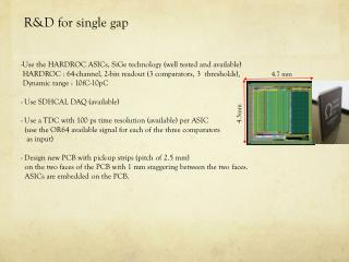 R&D for single gap