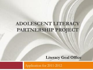 Adolescent Literacy Partnership Project