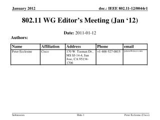 802.11  WG  Editor's Meeting (Jan '12)