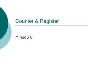 Counter & Register