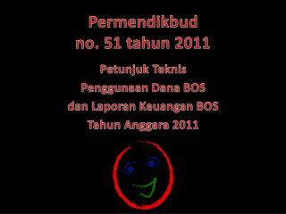 Permendikbud no. 51 tahun 2011