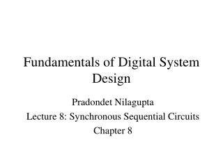 Fundamentals of Digital System Design