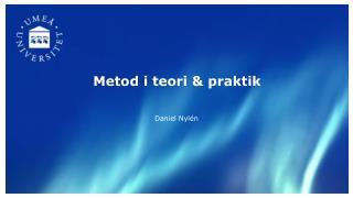 Metod i teori  &  praktik