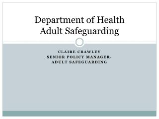 Department of Health  Adult Safeguarding