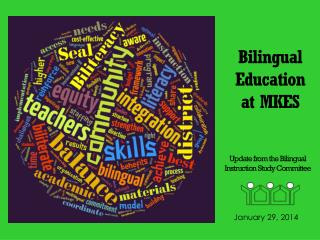 Bilingual Education at MKES