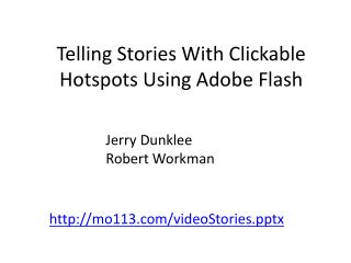 Telling Stories With Clickable Hotspots Using Adobe Flash