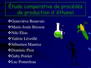tude comparative de proc d s de production d   thanol