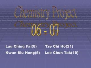 Chemistry Project 06 - 07