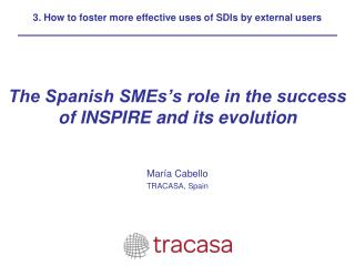 The Spanish SMEs's role in the success of INSPIRE and its evolution