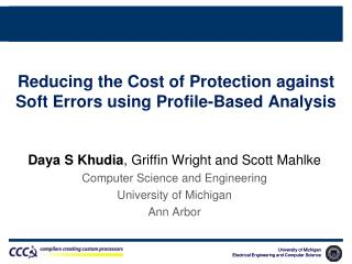 Reducing  the Cost of Protection against Soft Errors using Profile-Based  Analysis