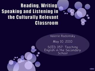 Reading, Writing, Speaking and Listening in the Culturally Relevant Classroom