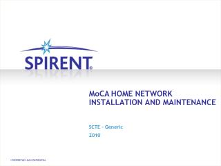 MoCAHOME NETWORK INSTALLATION AND MAINTENANCE