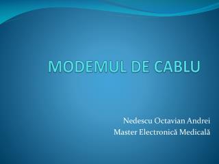 MODEMUL DE CABLU