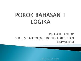 POKOK BAHASAN 1 LOGIKA