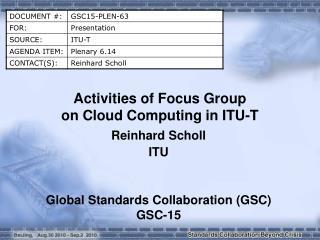 Activities of Focus Group  on Cloud Computing in ITU-T
