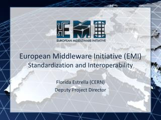European Middleware Initiative (EMI) Standardization and Interoperability