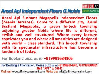 ansal megapolis floors zeenia terraces @ 09999684905