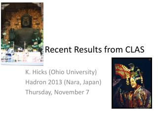 Recent Results from CLAS