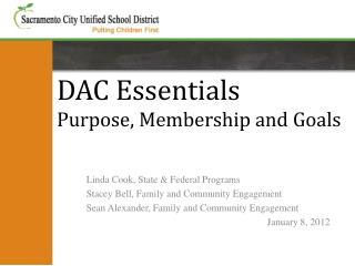 DAC Essentials Purpose, Membership and Goals
