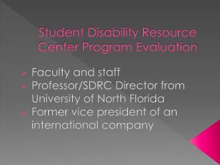 Student Disability Resource Center Program Evaluation