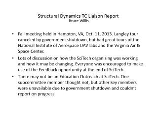 Structural  Dynamics  TC Liaison Report Bruce Willis