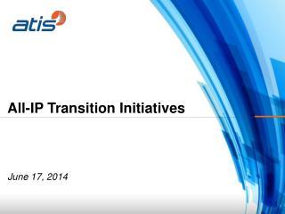IP Transition Work within ATIS
