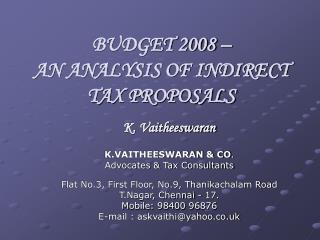 BUDGET 2008    AN ANALYSIS OF INDIRECT TAX PROPOSALS