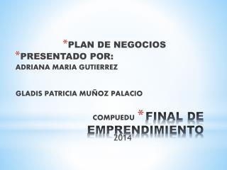 FINAL DE EMPRENDIMIENTO