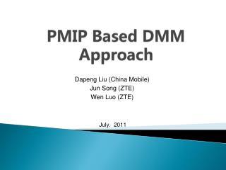 PMIP Based DMM Approach