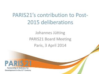 PARIS21's contribution to Post-2015 deliberations