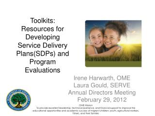 Toolkits: Resources for Developing Service Delivery Plans(SDPs) and Program Evaluations