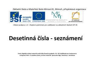 Základní škola a Mateřská škola Mírová 81, Mimoň, příspěvková organizace