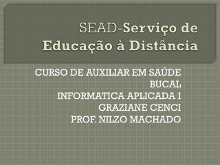 SEAD- Serviço de Educação à Distância