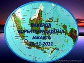 RAKERDA KOPERTIS  WILAYAH  III JAKARTA  23-11-2011