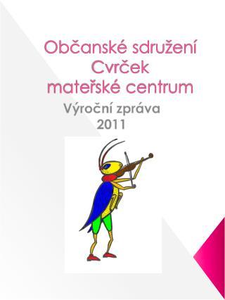 Občanské sdružení Cvrček  mateřské centrum