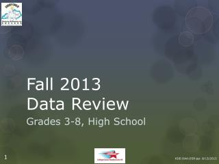 Fall 2013  Data Review