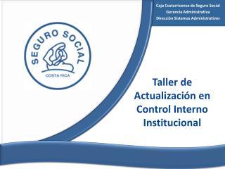 Caja Costarricense de Seguro Social Gerencia Administrativa Dirección Sistemas Administrativos