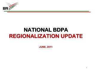 National BDPA Regionalization update june , 2011