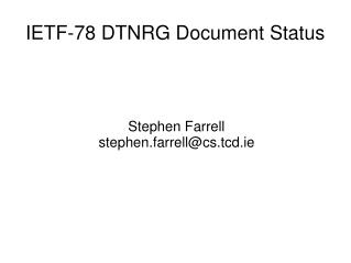 IETF-78 DTNRG Document Status