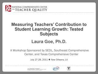 Measuring Teachers' Contribution to Student Learning Growth: Tested Subjects