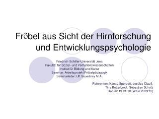 Fr bel aus Sicht der Hirnforschung und Entwicklungspsychologie