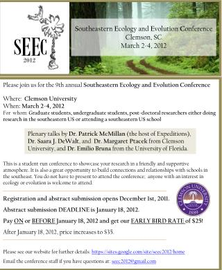 S outheastern  E cology and  E volution  C onference  Clemson, SC  March 2-4, 2012