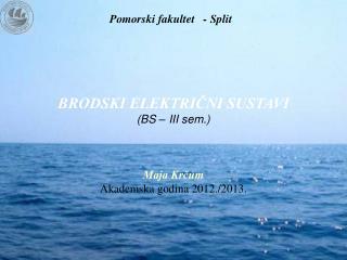 Pomorski fakultet   - Split