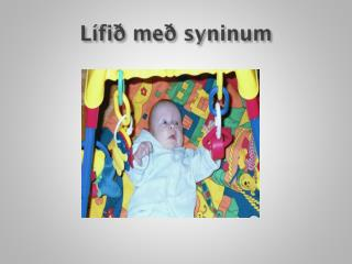 Lífið með syninum