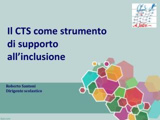 Il CTS come strumento di supporto all'inclusione