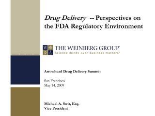 Arrowhead Drug Delivery Summit  San Francisco May 14, 2009