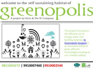 3c Greenopolis-9910007460,9910002540-3c Greenopolis Gurgaon